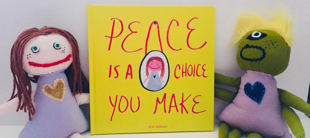 Peace is a choice you make book